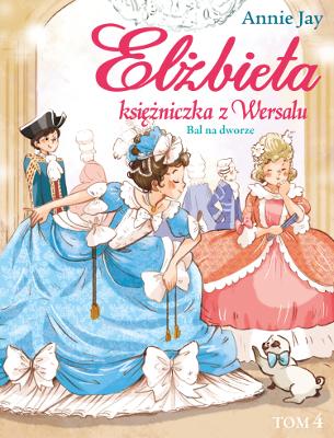 Elżbieta księżniczka Wersalu_Tom 4_okladka