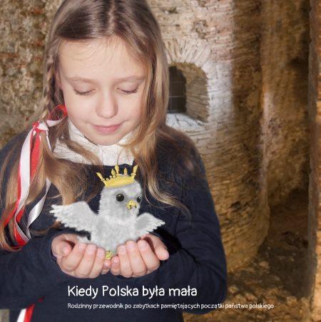 Kiedy polska była mała