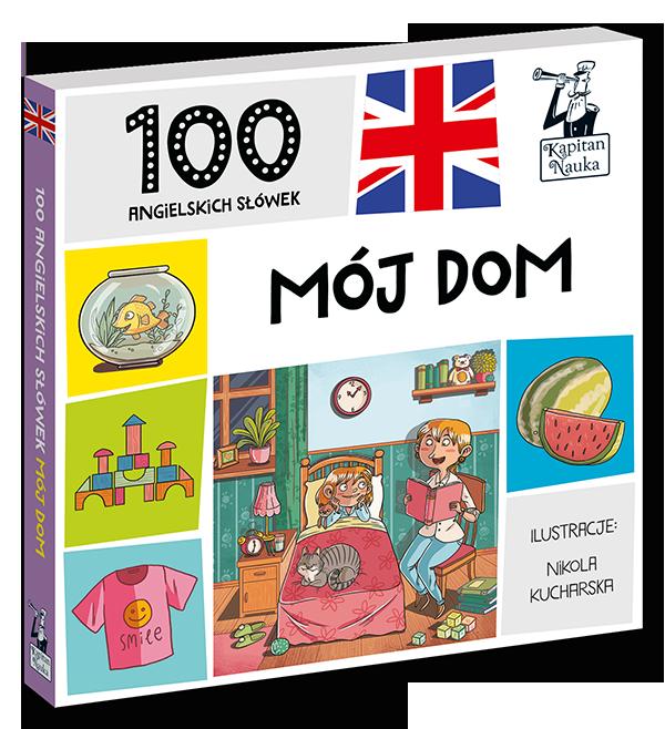 100_pierwszych_slowek_Moj_dom_ang-pol_9788365884930_3D