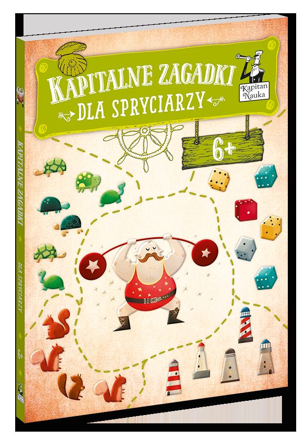 Kapitalne_zagadki_dla_spryciarzy_6+_9788366053274_front_3D_555px_szer