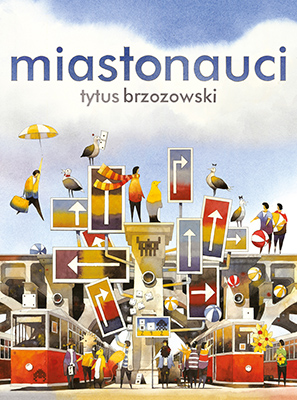 Miastonauci Tytus Brzozowski okładka Internet