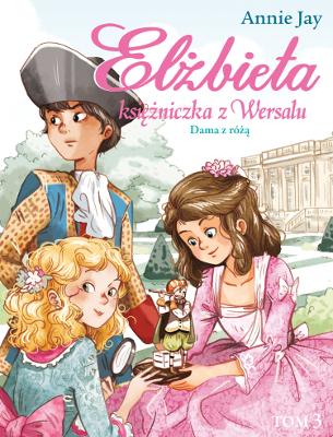 Elżbieta księżniczka Wersalu_Tom 3_okladka