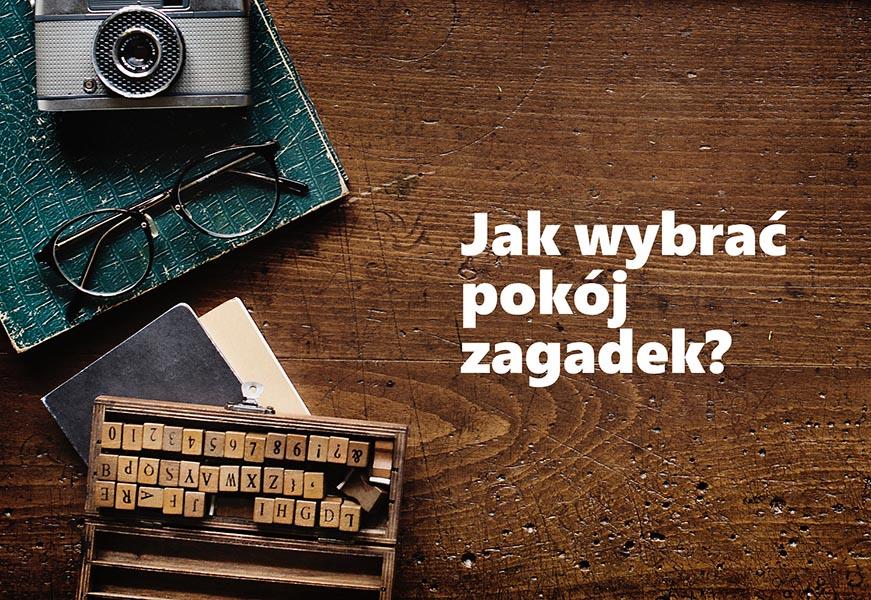 Jaki_Pokój_zagadek_wybrać_foto_Dom_Zagadek