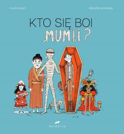 Kto sie boi mumii