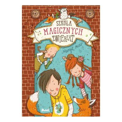 szkoła magicznych zwierząt 1