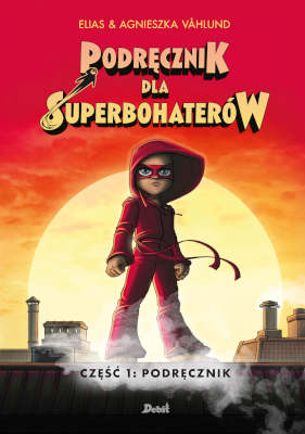 Podrecznik dla superbohaterow 1