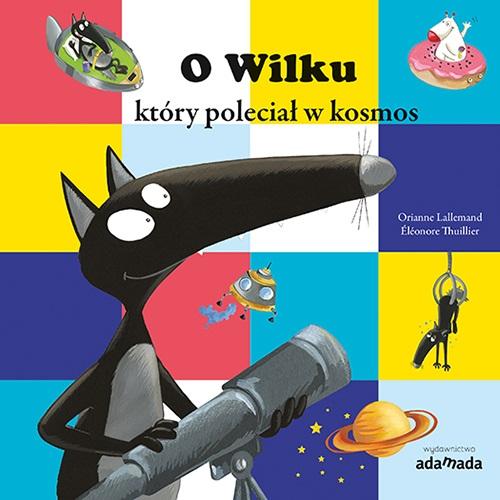 O_Wilku_ktory_polecial_w_kosmos