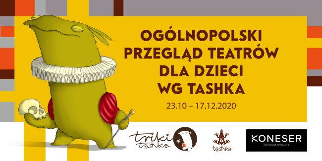 Ogólnopolski przegląd teatrów dla dzieci Tashka