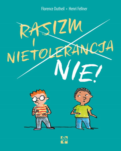 Rasizm i nietolerancjas nie